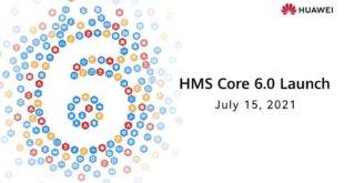 هواوي تعلن عن إطلاق الإصدار الجديد لخدمات هواوي للأجهزة المحمولةHMS Core 6.0 عالمياً